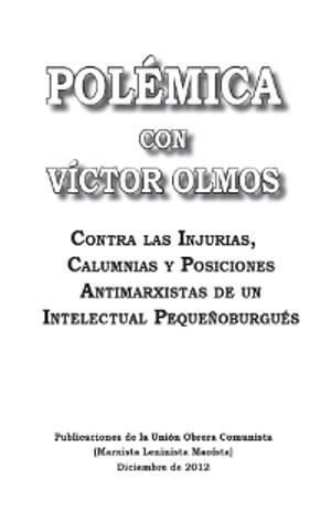 Polémica con Victor Olmos